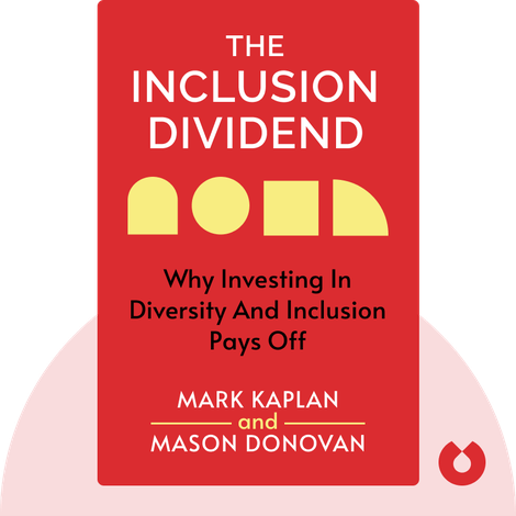 The Inclusion Dividend by Mark Kaplan and Mason Donovan