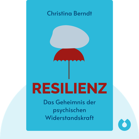 Resilienz by Christina Berndt