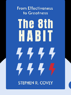The 8th Habit: From Effectiveness to Greatness by Stephen R. Covey