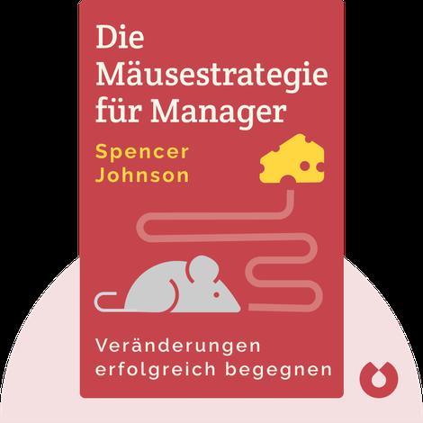 Die Mäusestrategie für Manager by Spencer Johnson