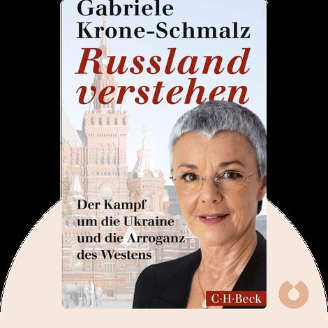 Russland verstehen von Gabriele Krone-Schmalz
