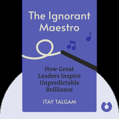 The Ignorant Maestro by Itay Talgam