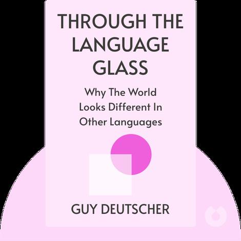 Through the Language Glass von Guy Deutscher