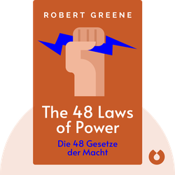 The 48 Laws of Power: Die 48 Gesetze der Macht by Robert Greene