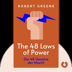 The 48 Laws of Power: Die 48 Gesetze der Macht von Robert Greene