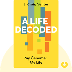 A Life Decoded: My Genome: My Life by J. Craig Venter