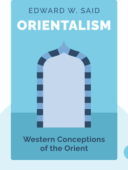 Orientalism: Western Conceptions of the Orient by Edward W. Said