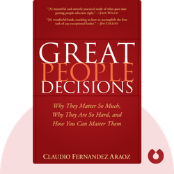 Great People Decisions: Why They Matter So Much, Why They Are So Hard and How You Can Master Them  von Claudio Fernandez-Araoz