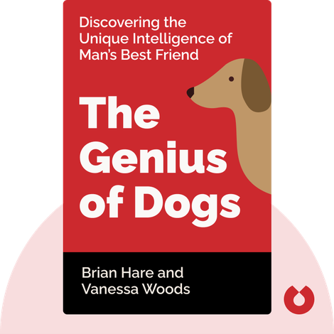 The Genius of Dogs von Brian Hare and Vanessa Woods