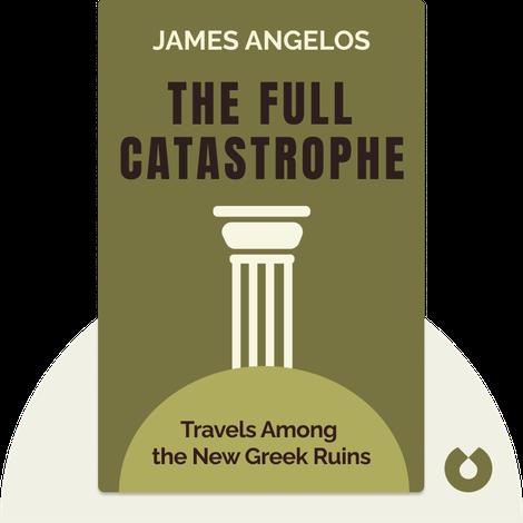 The Full Catastrophe von James Angelos