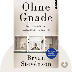 Ohne Gnade: Polizeigewalt und Justizwillkür in den USA by Bryan Stevenson