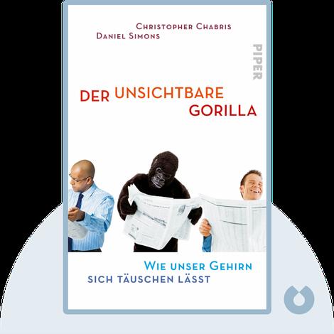 Der unsichtbare Gorilla by Christopher Chabris, Daniel Simons