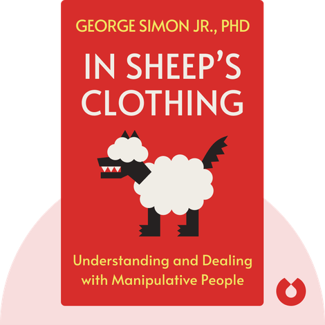 In Sheep's Clothing by George Simon Jr., PhD