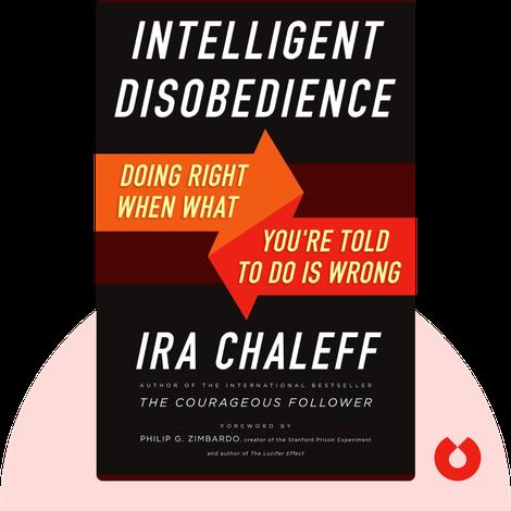Intelligent Disobedience by Ira Chaleff