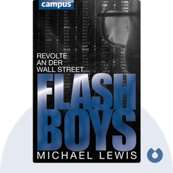 Flash Boys: Revolte an der Wall Street von Michael Lewis