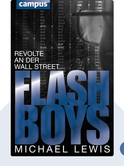 Flash Boys: Revolte an der Wall Street by Michael Lewis