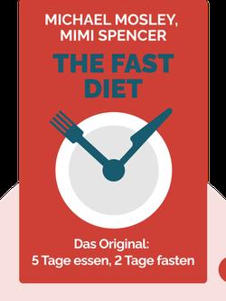 The Fast Diet: Das Original: 5 Tage essen, 2 Tage fasten  von Michael Mosley, Mimi Spencer