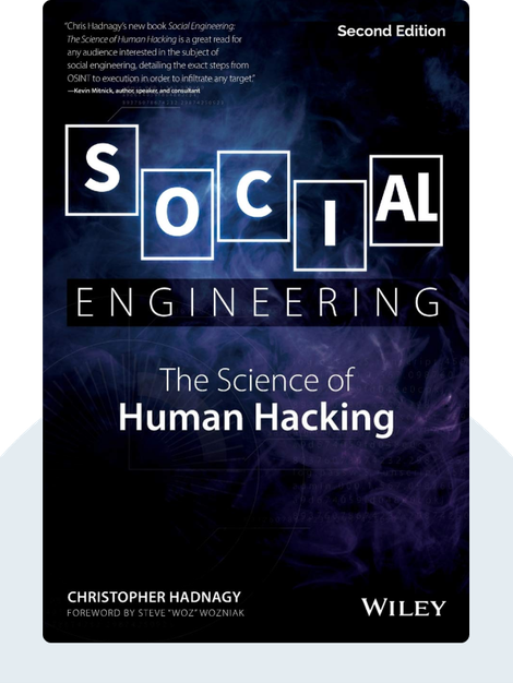 Social Engineering: The Art of Human Hacking by Christopher Hadnagy