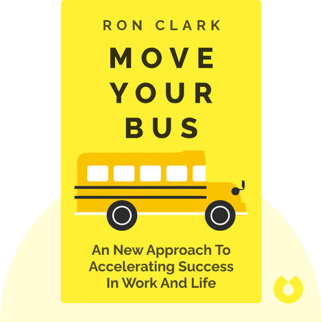 Move Your Bus von Ron Clark
