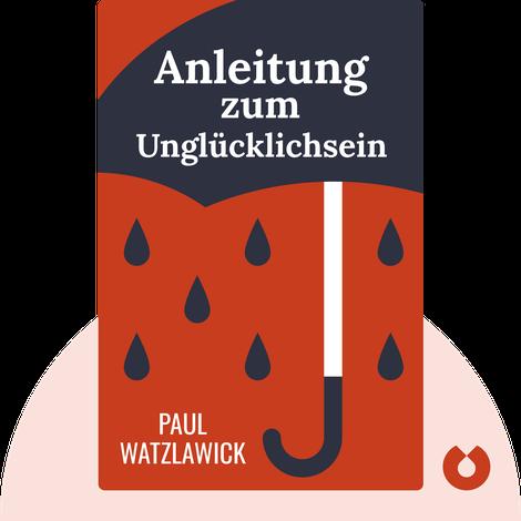 Anleitung zum Unglücklichsein von Paul Watzlawick