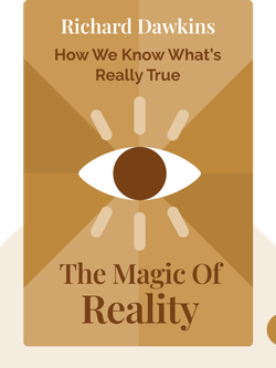 The Magic of Reality: How We Know What's Really True von Richard Dawkins