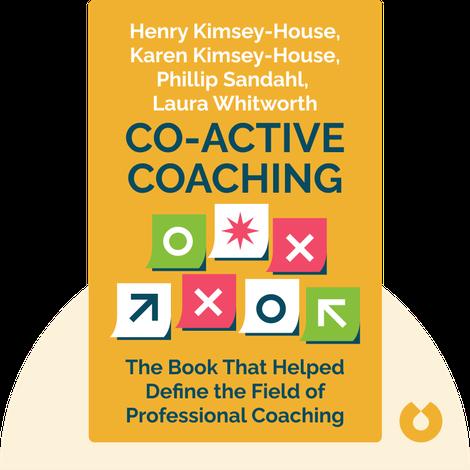 Co-Active Coaching von Henry Kimsey-House, Karen Kimsey-House, Phillip Sandahl, Laura Whitworth