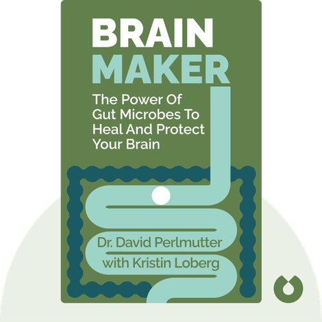 Brain Maker von Dr. David Perlmutter with Kristin Loberg