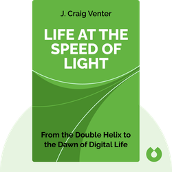 Life at the Speed of Light: From the Double Helix to the Dawn of Digital Life by J. Craig Venter