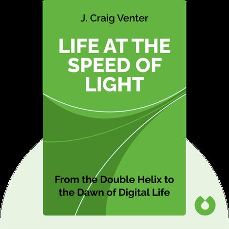 Life at the Speed of Light von J. Craig Venter