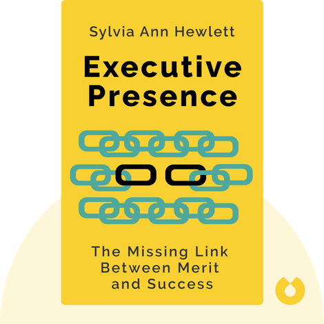 Executive Presence by Sylvia Ann Hewlett