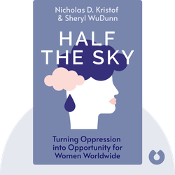 Half the Sky: Turning Oppression into Opportunity for Women Worldwide von Nicholas D. Kristof and Sheryl WuDunn