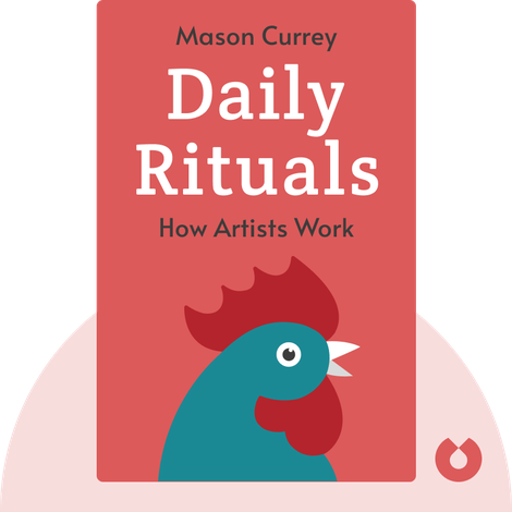 Daily Rituals by Mason Currey