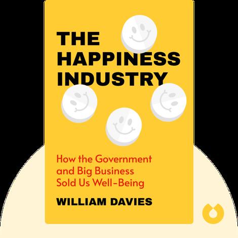 The Happiness Industry von William Davies