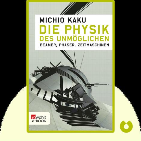 Die Physik des Unmöglichen von Michio Kaku