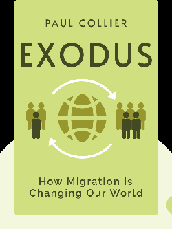 Exodus: How Migration is Changing Our World by Paul Collier