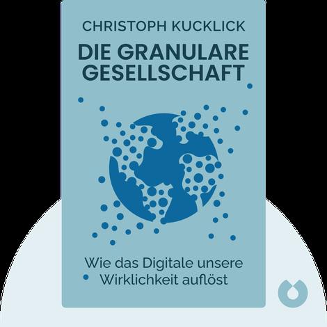 Die granulare Gesellschaft by Christoph Kucklick
