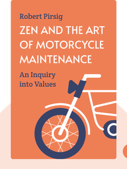 Zen and the Art of Motorcycle Maintenance: An Inquiry into Values von Robert Pirsig