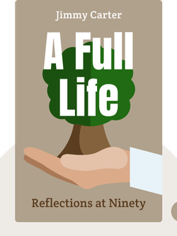 A Full Life: Reflections at Ninety by Jimmy Carter