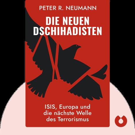 Die neuen Dschihadisten by Peter R. Neumann