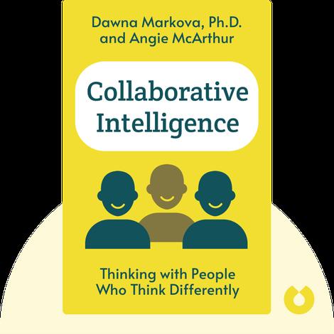 Collaborative Intelligence von Dawna Markova, Ph.D. and Angie McArthur