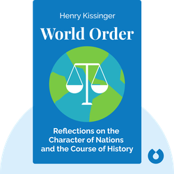 World Order: Reflections on the Character of Nations and the Course of History von Henry Kissinger