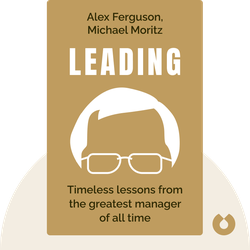 Leading by Alex Ferguson, Michael Moritz