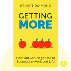 Getting More: How You Can Negotiate to Succeed in Work and Life von Stuart Diamond