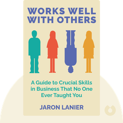 Works Well With Others: An Outsider's Guide to Shaking Hands, Shutting Up, Handling Jerks, and Other Crucial Skills in Business That No one Ever Teaches You by Ross McCammon