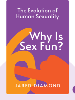 Why is Sex Fun?: The Evolution of Human Sexuality by Jared Diamond