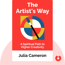 The Artist's Way: A Spiritual Path to Higher Creativity von Julia Cameron