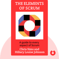 The Elements of Scrum von Chris Sims and Hillary Louise Johnson