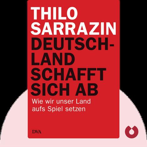Deutschland schafft sich ab by Thilo Sarrazin