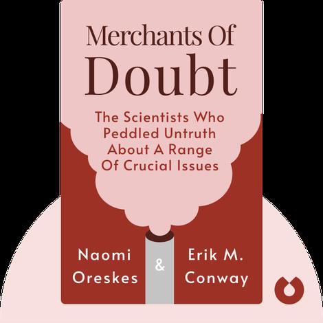 Merchants of Doubt by Naomi Oreskes & Erik M. Conway