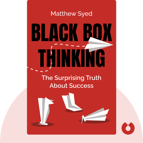 Black Box Thinking von Matthew Syed